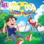 【中商海外直订】Mom and Dad Love Me the Same: An introduction to di