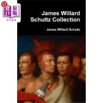 【中商海外直订】James Willard Schultz Collection