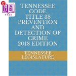 【中商海外直订】Tennessee Code Tiitle 38 Prevention and Detection o