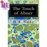 【中商海外直订】The Touch of Abner