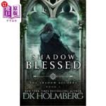 【中商海外直订】Shadow Blessed