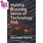 【中商海外直订】Making Business Sense of Technology Risk