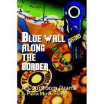 【预订】Blue Wall Along the Border: A Courtroom Drama