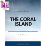 【中商海外直订】The Coral Island