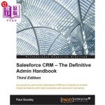 【中商海外直订】Salesforce Crm - The Definitive Admin Handbook - Th
