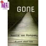 【中商海外直订】Gone: A novel about loss