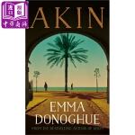 【中商原版】爱玛・多诺霍:相似 英文原版 Akin 奥斯卡电影《房间》原著作者新书 Emma Donoghue