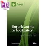 【中商海外直订】Biogenic Amines on Food Safety