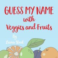 【预订】Guess My Name: With Veggies And Fruits