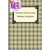【中商海外直订】The Book of the Courtier
