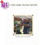 【中商海外直订】21 Day Raw Vegan Detox