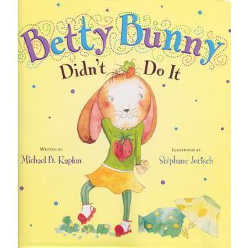 【预订】Betty Bunny Didn't Do It (1 Hardcover/1 CD) 预订商品,需要1-3个月发货,非质量问题不接受退换货。
