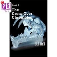 【中商海外直订】The Cross-Over Chronicles: Book 1