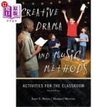 【中商海外直订】Creative Drama and Music Methods: Activities for th