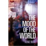 【预订】The Mood Of The World 9781509519941
