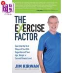 【中商海外直订】The Exercise Factor: Ease Into the Best Shape of Yo