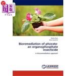 【中商海外直订】Bioremediation of Phorate-An Organophosphate Insect