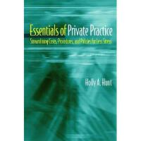 【预订】Essentials of Private Practice: Streamlining Costs, Pro