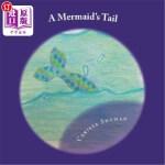 【中商海外直订】A Mermaid's Tail