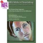 【中商海外直订】All Children Flourishing: Igniting the Greatness of