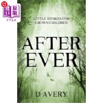 【中商海外直订】After Ever: Little Stories for Grown Children