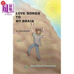 【中商海外直订】Love Songs to My Brain: a memoir