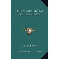 【预订】Ethics and Moral Science (1905)
