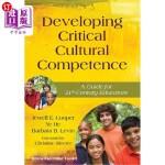 【中商海外直订】Developing Critical Cultural Competence: A Guide fo