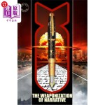 【中商海外直订】The Weaponization of Narrative: The Brick Moon Fict