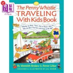 【中商海外直订】Penny Whistle Traveling-With-Kids Book: Whether by