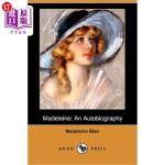 【中商海外直订】Madeleine: An Autobiography (Dodo Press)