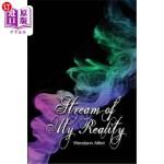 【中商海外直订】Stream of My Reality