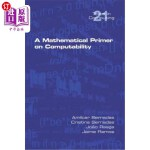 【中商海外直订】A Mathematical Primer on Computability