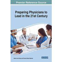 【预订】Preparing Physicians to Lead in the 21st Century 9781522