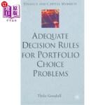 【中商海外直订】Adequate Decision Rules for Portfolio Choice Proble
