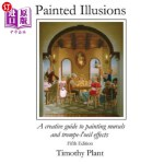 【中商海外直订】Painted Ilusions: A Creative Guide to Painting Mura