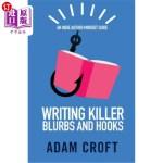 【中商海外直订】Writing Killer Blurbs and Hooks: An Indie Author Mi