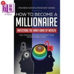 【中商海外直订】How to Become a Millionaire: Mastering the Inner Ga
