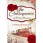 【预订】In Consequence: A Retelling of North and South