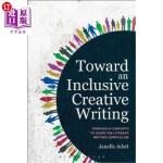 【中商海外直订】Toward an Inclusive Creative Writing: Threshold Con