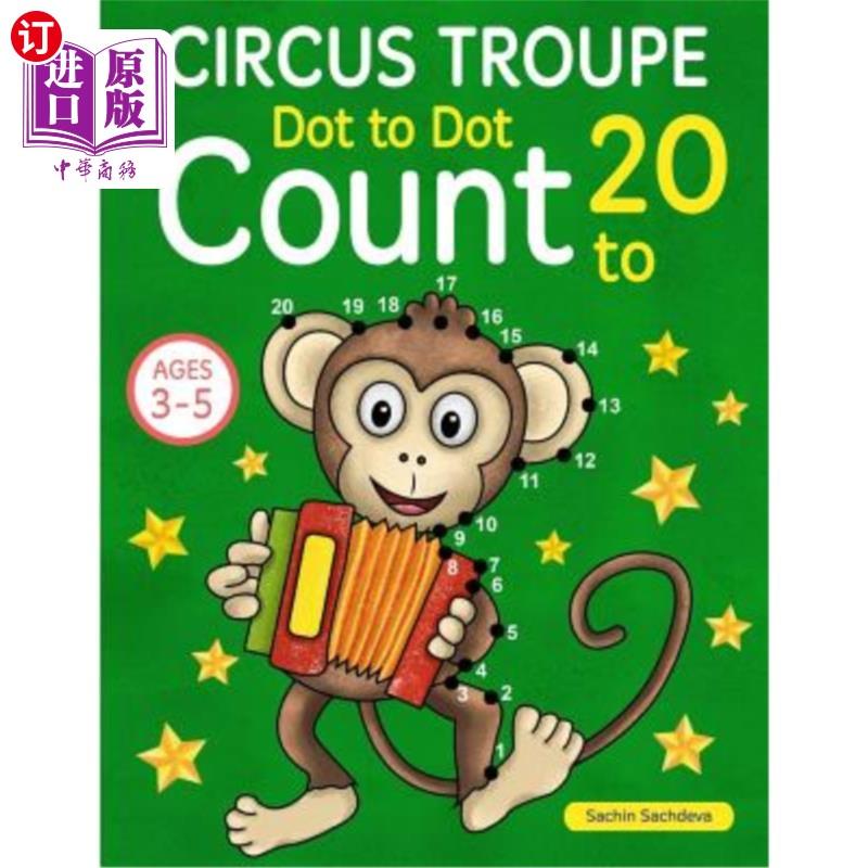 【中商海外直订】Circus Troupe: Dot To Dot Count to 20 (Kids Ages 4-8)