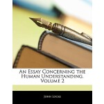 【预订】An Essay Concerning the Human Understanding, Volume 2