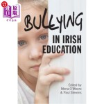【中商海外直订】Bullying in Irish Education