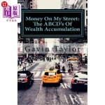 【中商海外直订】Money On My Street: The ABCD's of Wealth Accumulati