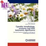 【中商海外直订】Cypselar Morphology, Anatomy and Their Taxonomic Si