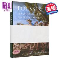 【中商原版】画家尼古拉斯・普桑 英文原版 Poussin as a Painter 古典主义画派