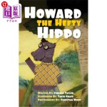 【中商海外直订】Howard the Hefty Hippo