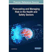 【预订】Forecasting and Managing Risk in the Health and Safety S