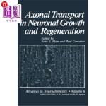 【中商海外直订】Axonal Transport in Neuronal Growth and Regeneratio
