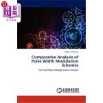 【中商海外直订】Comparative Analysis of Pulse Width Modulation Sche